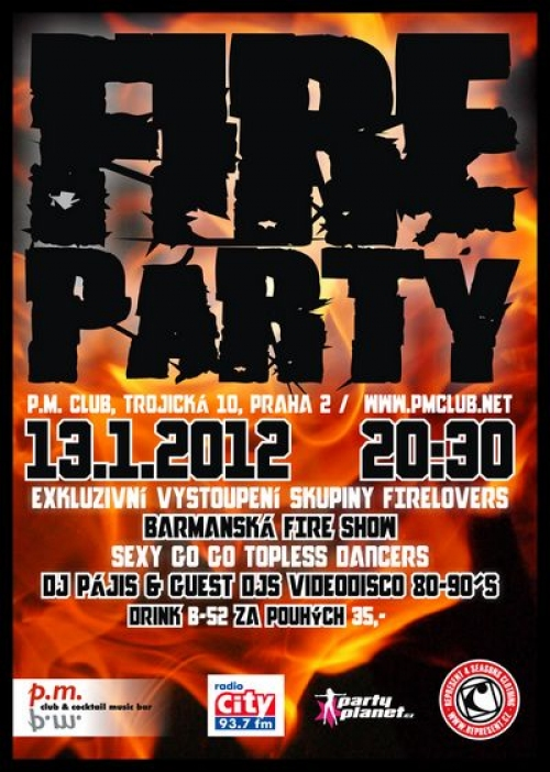 FIRE PARTY v P.M. Clubu